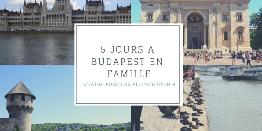 5 jours à Budapest en famille